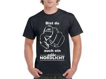 T-Shirt schwarz Bist du auch ein echtes NORDLICHT