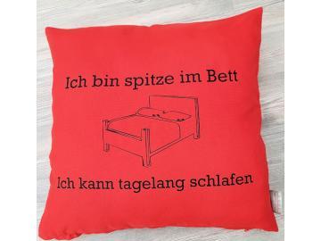 Kissenbezug 40 x 40 cm rot mit Druck ich bin spitze im Bett